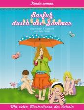 Barfuß Durch Den Sommer Roman Für Kinder Und Erwachsene Mit