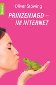 Prinzenjagd im Internet