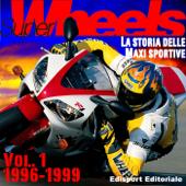 Super Wheels, la storia delle maxi sportive
