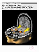 Neuromarketing (o marketing das emoções)