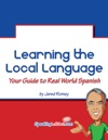 Learning The Local Language Your Guide To Real World Spanish