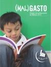 MalGasto Estado De La Educacin En Mxico 2013