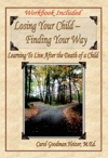 Losing Your Child - Finding Your Way