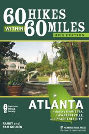 60 Hikes Within 60 Miles: Atlanta