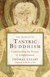 The Secrets of Tantric Buddhism