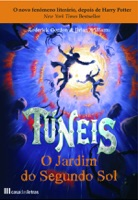 Túneis III - O jardim do segundo sol
