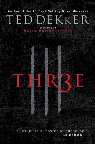 Ted Dekker - Three
