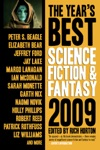The Years Best Science Fiction  Fantasy 2009 Edition