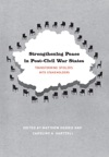 Strengthening Peace In Post-Civil War States