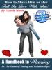 How To Make Him Or Her Fall In Love With You!