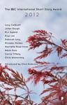 The BBC International Short Story Award Anthology