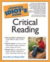 The Complete Idiots Guide To Critical Reading