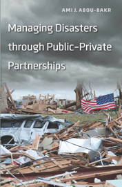 Managing Disasters through Public–Private Partnerships book