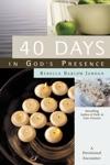 40 Days In Gods Presence