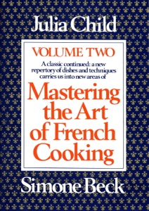 Mastering the Art of French Cooking, Volume 2 Book Cover