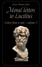 Moral letters to Lucilius Volume 2 book