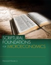 Scriptural Foundations For Microeconomics