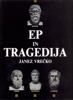 Ep in tragedija - Janez Vrečko