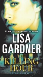 The Killing Hour - Lisa Gardner by  Lisa Gardner PDF Download