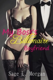 MY BOSSS BILLIONAIRE BOYFRIEND (BILLIONAIRE BOSS SERIES, #1)