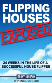 Flipping Houses Exposed book