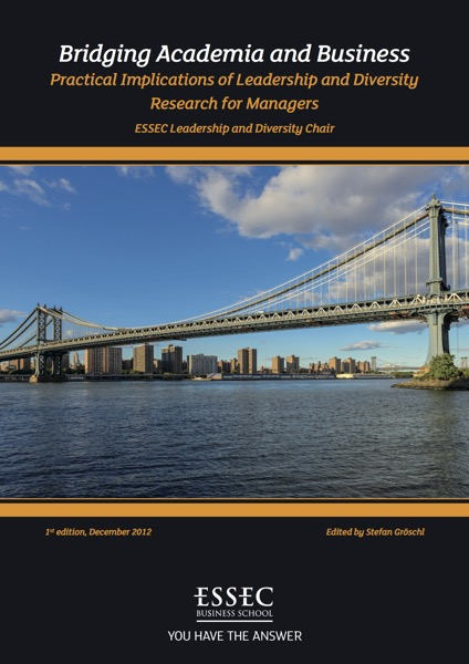 Bridging Academia & Business : Practical implications of Leadership and Diversity Research for Managers