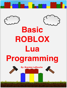 Basic ROBLOX Lua Programming Cover Book