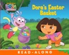 Doras Easter Basket Dora The Explorer Enhanced Edition