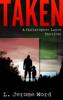 L. Jerome Word - Taken: A Christopher Lance Thriller kunstwerk