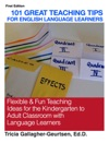 101 Great Teaching Tips For English Language Learners