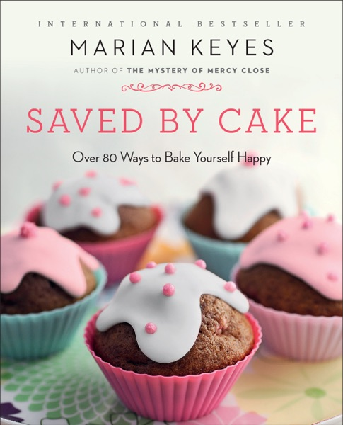 Saved by Cake - Marian Keyes book cover
