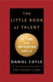 The Little Book of Talent - Daniel Coyle by  Daniel Coyle PDF Download