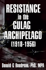Resistance in the Gulag Archipelago (1918-1956) book