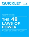 Quicklet On Robert Greenes The 48 Laws Of Power CliffNotes-like Book Summary And Analysis
