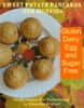 Sweet Potato Pancakes and Muffins: Gluten, Dairy, Egg and Sugar Free