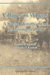 Villages On Wheels A Social History Of The Gathering To Zion