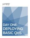 Day One Deploying Basic QoS