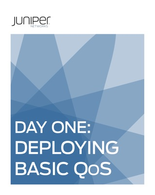 Day One: Deploying Basic QoS