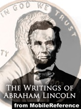 The Writings Of Abraham Lincoln, All Seven Volumes
