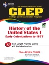 CLEP History Of The United States I REA