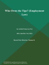 Who Owns The Tips? (Employment Law)