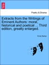 Extracts From The Writings Of Eminent Authors Moral Historical And Poetical  Third Edition Greatly Enlarged