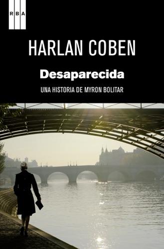 Harlan Coben - Desaparecida