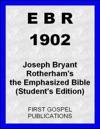 EBR 1902 Joseph Bryant Rotherhams The Emphasized Bible Students Edition