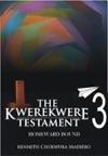 The Kwerekwere Testament 3 Homeward Bound