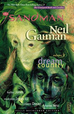 The Sandman Vol. 3: Dream Country (New Edition) - Neil Gaiman, Kelley Jones, Malcolm Jones III, Colleen Doran & Charles Vess book