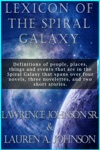 Lexicon Of The Spiral Galaxy