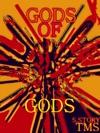 The Gods Of Gods