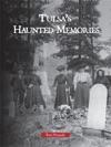 Tulsas Haunted Memories