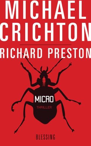 Michael Crichton & Richard Preston - Micro